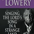 Rev. Lowery's book, a collection of his speeches and sermons, was published by Abingdon Press in 2011